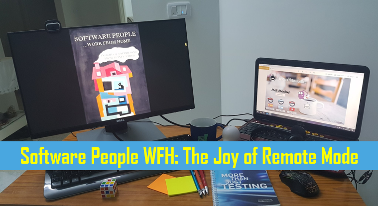 Software People WFH: The Joy of Remote Mode